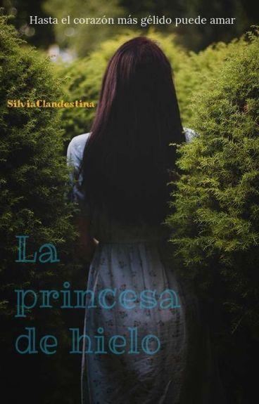 La Princesa De Hielo  (Aguslina)