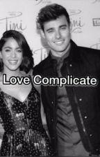 Love Complicate //terminé// by Saaraaahlol
