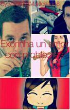exorinha un amor con problemas (terminada) (editando) by valentinamaldonado8