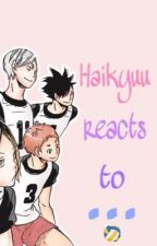 Haikyuu reacts to... (German) by Anime-chaanii