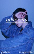 adversity // JOSHLER by sexyjoshler