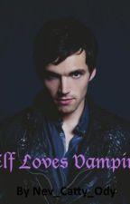Elf Loves Vampire by Nev_Catty_Ody