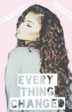 Every thing Changed || L.H by juliehanseen