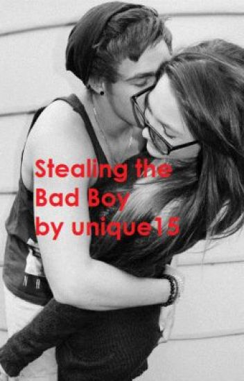 Stealing the Bad Boy