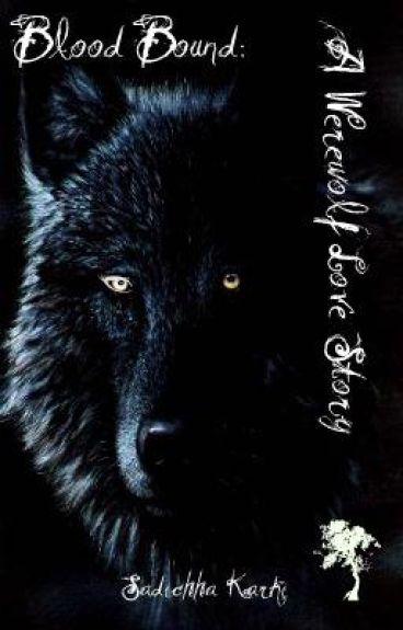 Blood Bound: A Werewolf Love Story