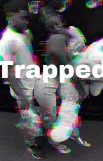 Trapped (Urban)