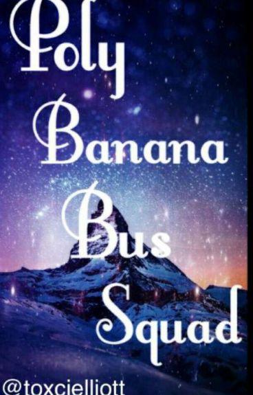 Poly Banana Bus Squad