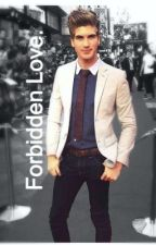Forbidden Love (Joey Graceffa fanfic) by Just_Sophii