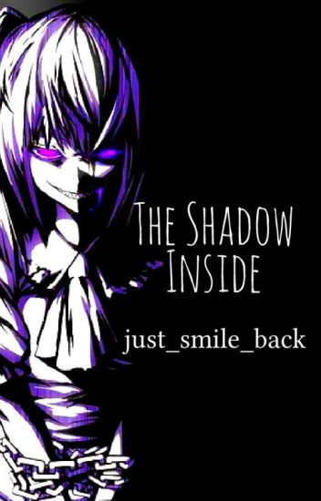 The Shadow Inside - Naruto Fanfiction