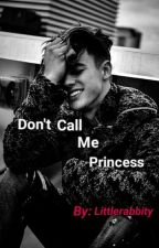 Don't Call Me Princess ~Cameron Dallas~ by littlerabbity
