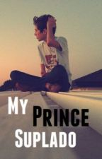 My Prince Suplado (One Shot) by his_sunflower
