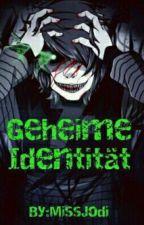 Geheime Identität~GLPaddl [Band 1] by MissJodi