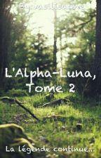 L'Alpha-Luna, Tome 2 by vasilisaone
