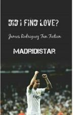 Did I find love? by MadridistaR