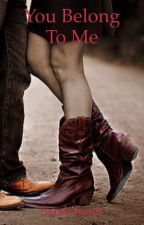 You Belong to Me (Stevens Book 6) by Sarahbeth552002