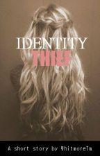 Identity Thief by WhitmoreTm