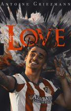 [Antoine Griezmann] . Lovebirds by Aelyce