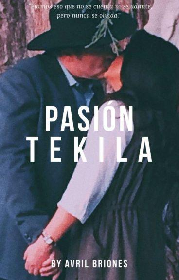 PASIÓN TEKILA