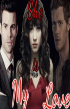 She is My Love |Nicklaus y  Elijah Mikaelson| by Natii223