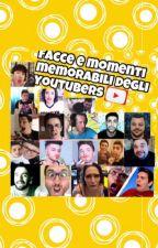 Facce e momenti memorabili degli youtubers by thedarkgirl24