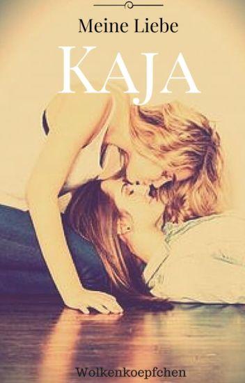 Meine Liebe Kaja