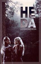Heda : partie 1. by LeksaOneHeda