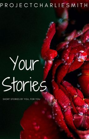 Your Story by ProjectCharlieSmith