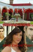 doña barbara segunda temporada:amor encontrado by SashaArebalo