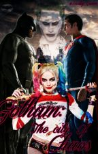 Gotham: The city of Chaos by Harley_Quinn_Jay