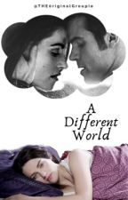 A Different World (TVD FANFIC) 1/2 by THE0riginalGroupie
