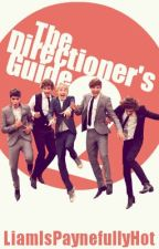 The Directioner Guide 2 by LiamIsPaynefullyHot