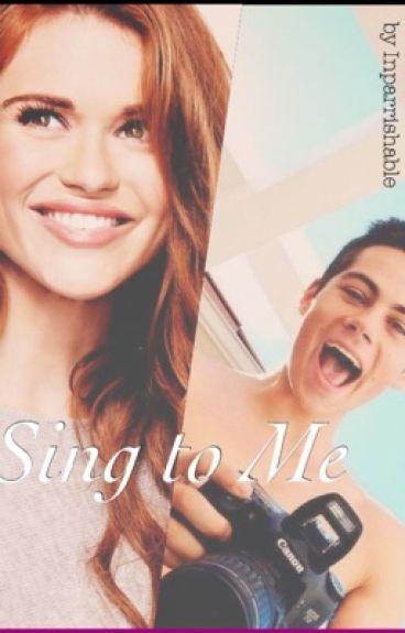 Sing to Me - Stydia AU