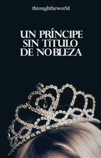 Un príncipe sin título de nobleza