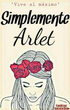 Simplemente Arlet by TerriOfLove