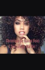 Chronique De Naysha : Voici L'histoire De Ma Vie 💫 by Schocobon