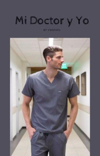 Mi doctor y yo