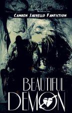 Beautiful Demon || Camren Jaurello by This_Is_Normal