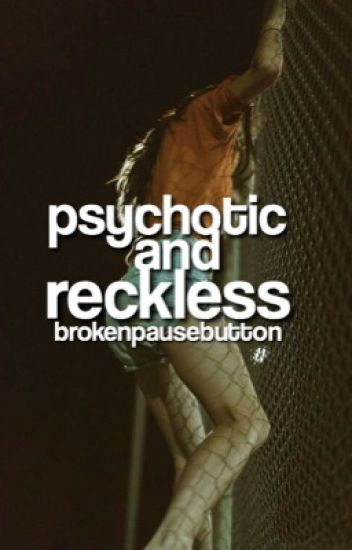 Psychotic and Reckless→ Sodapop Curtis
