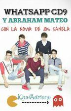 Whatsapp CD9 Y Abraham Mateo Con La Novia De Jos Canela by iQueAdriana