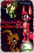 Devolviendo el favor [Foxtrap] by Floarmon