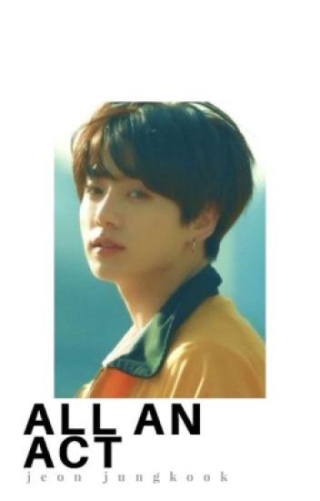 all an act ➳ j.jk