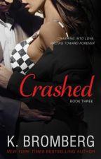 CRASHED Série Driven #3 K. Bromberg Completo by DenisedeBarros