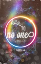 letter to no one (jungkook) by ireumtaetae