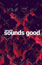 sounds good [clemmings] ·PAUSADA· by lukecidio