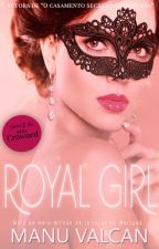 The Royal Girl - Parte 2 em breve by MValcan