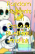 Random Moments With Dreamy, BlueBerry, And Ink by -_Depressed_Night_-