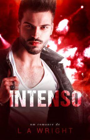 Intenso - Os Tipos de Amor - Livro 1 (COMPLETO) by autorajessgomes