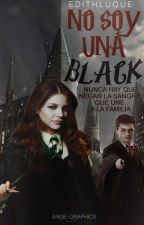 No Soy Una Black |Sirius Black/Harry Potter| by edithluque