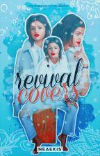 ♕ Revival covers ♕ C E R R A D O by neaekis
