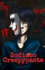 Zodiaco Creepypasta by TheAkirato